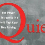 On Susan Cain's Quiet (Book Review)