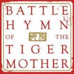 Battle Hymn of The Tiger Mother (Book Review)